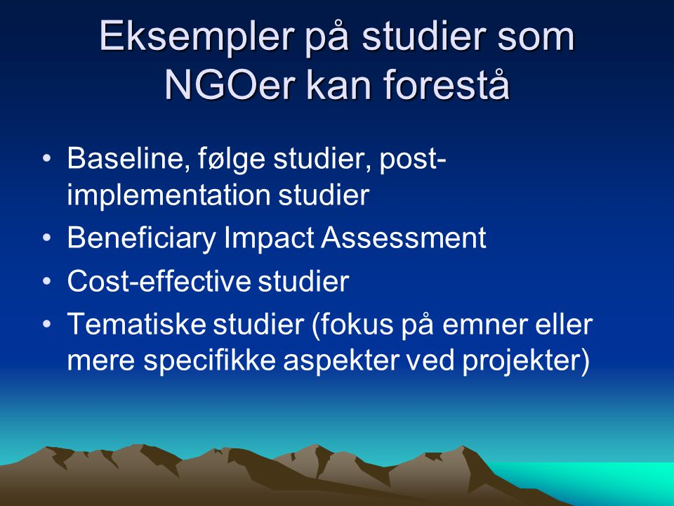 Eksempler på studier som NGOer kan forestå