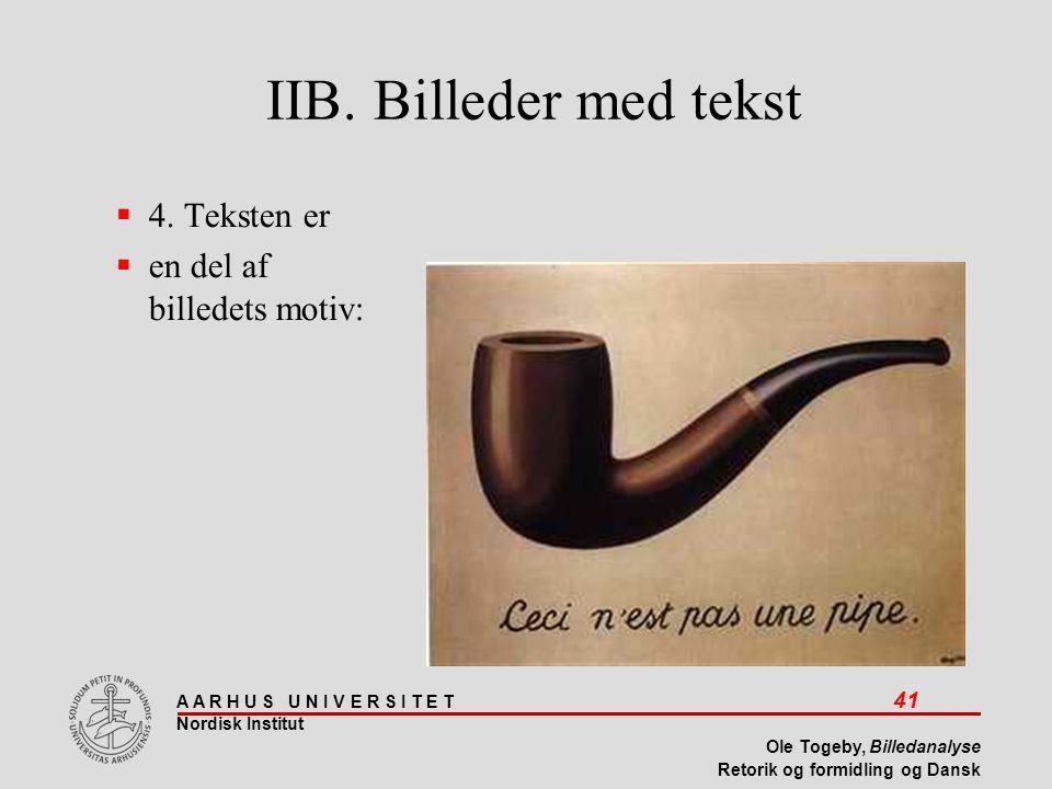 IIB. Billeder med tekst 4. Teksten er en del af billedets motiv: