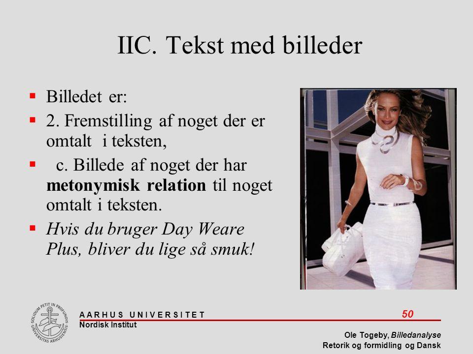 IIC. Tekst med billeder Billedet er: