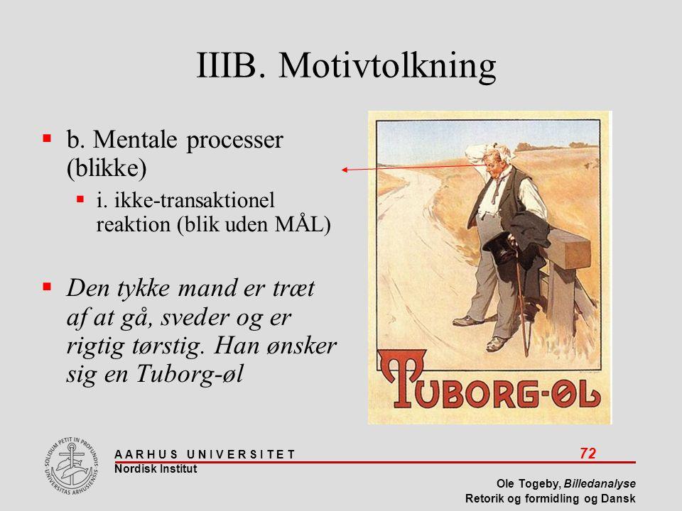 IIIB. Motivtolkning b. Mentale processer (blikke)