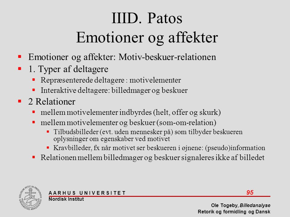 IIID. Patos Emotioner og affekter