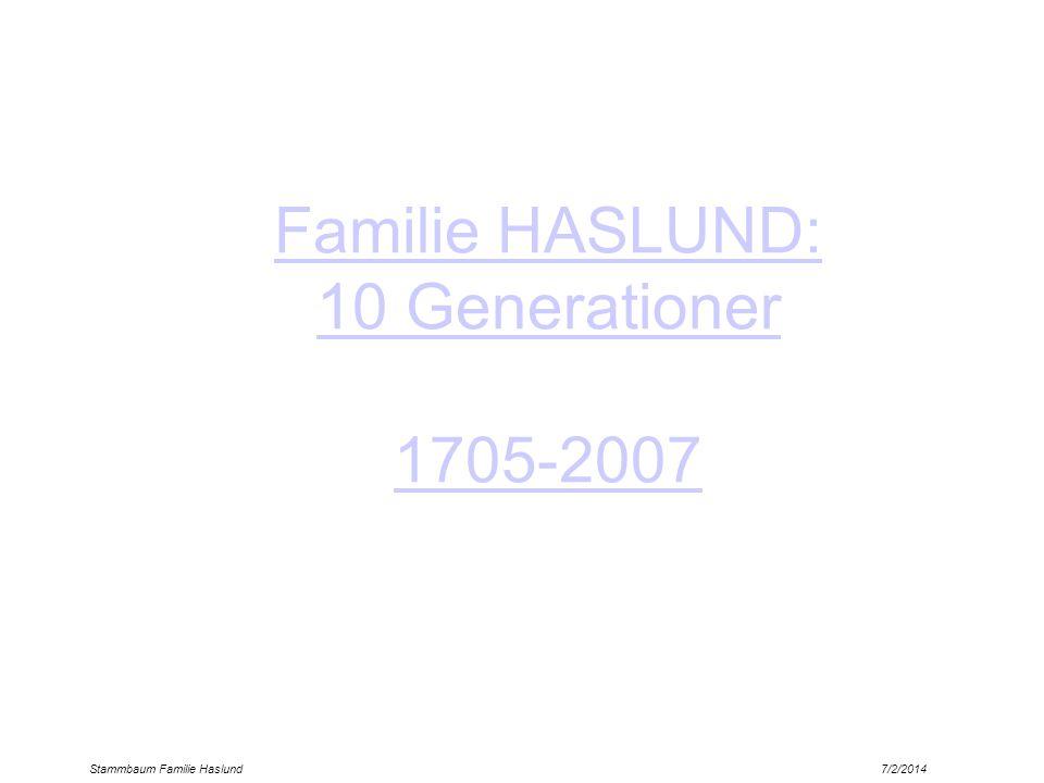 Familie HASLUND: 10 Generationer 1705-2007