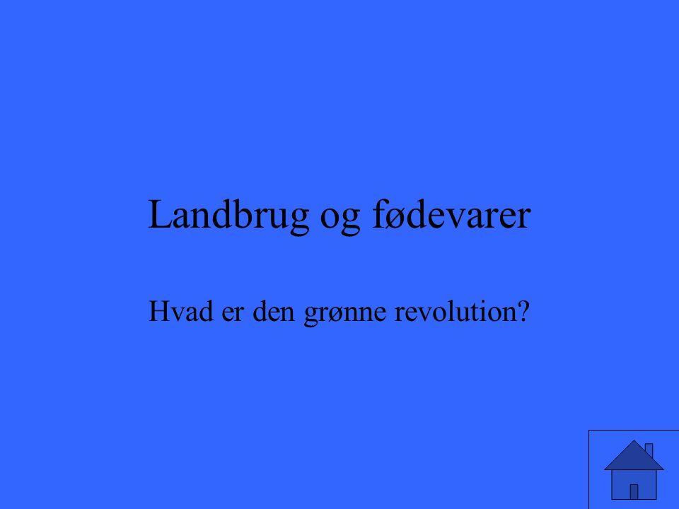 Hvad er den grønne revolution