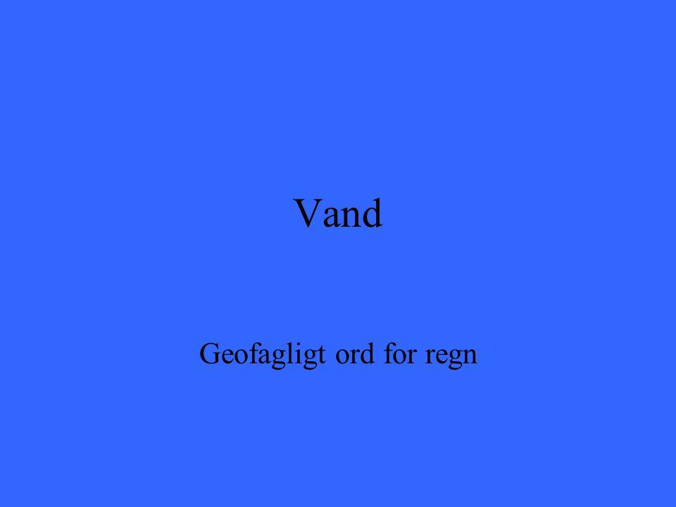 Geofagligt ord for regn
