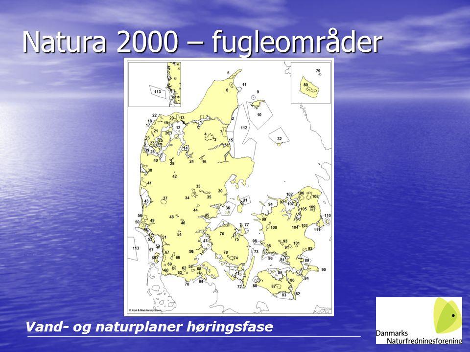 Natura 2000 – fugleområder Vand- og naturplaner høringsfase