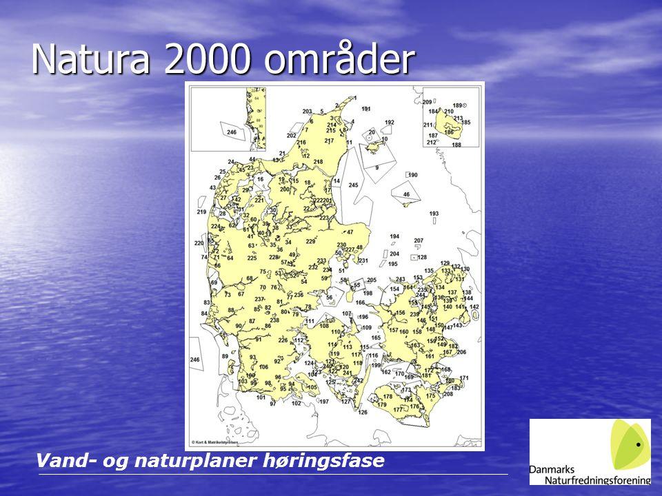Natura 2000 områder Vand- og naturplaner høringsfase