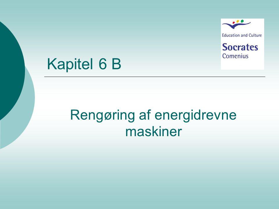 Rengøring af energidrevne maskiner