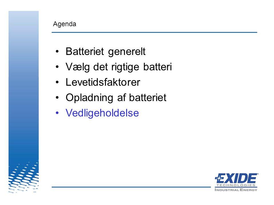 Vælg det rigtige batteri Levetidsfaktorer Opladning af batteriet