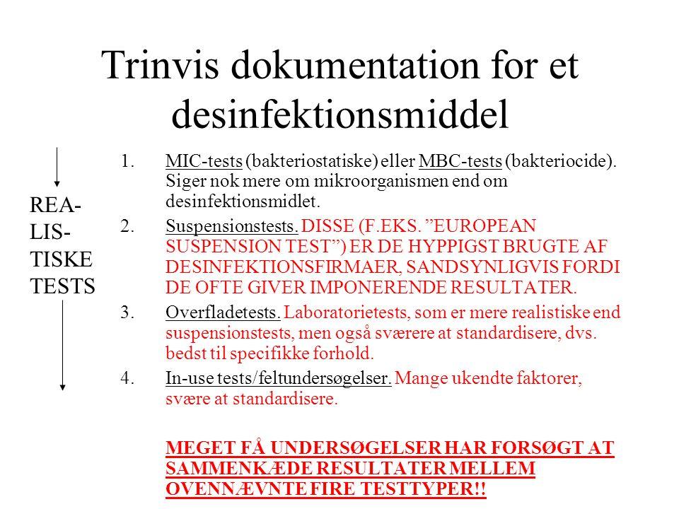 Trinvis dokumentation for et desinfektionsmiddel