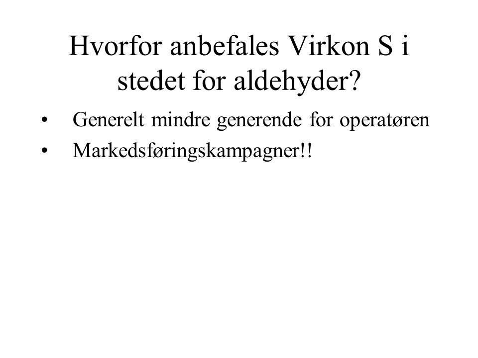 Hvorfor anbefales Virkon S i stedet for aldehyder