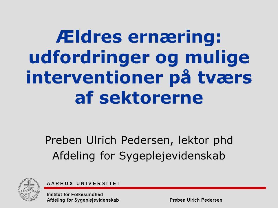 Preben Ulrich Pedersen, lektor phd Afdeling for Sygeplejevidenskab