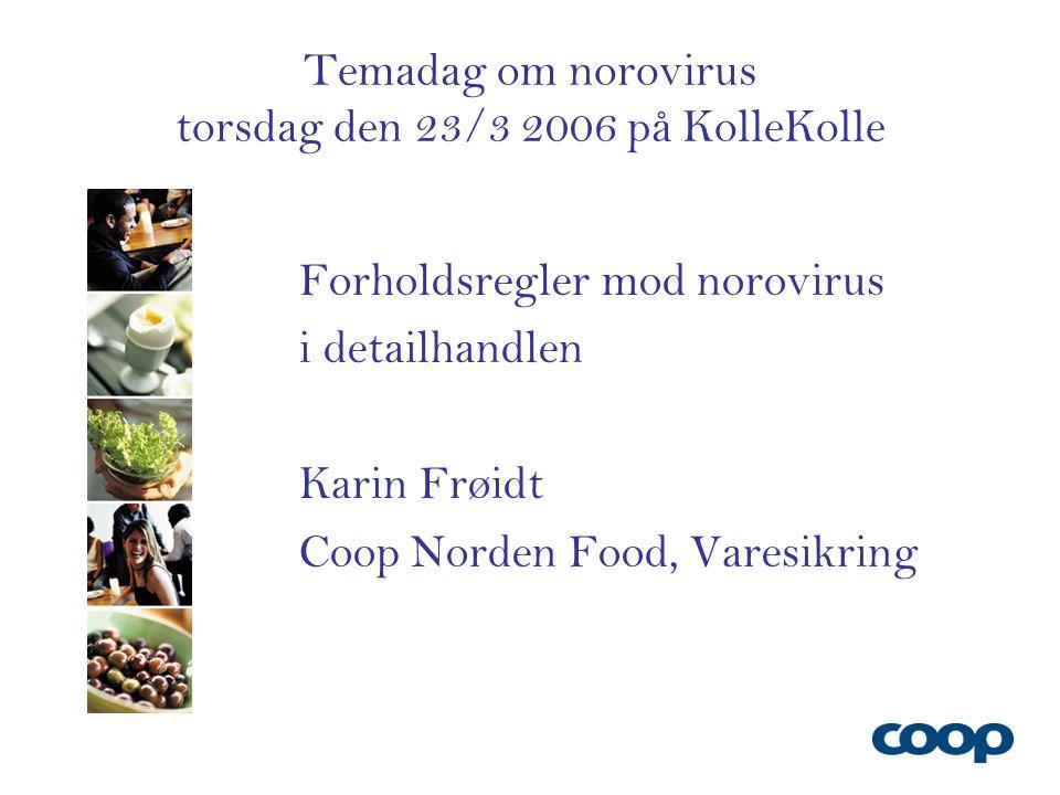 Temadag om norovirus torsdag den 23/3 2006 på KolleKolle