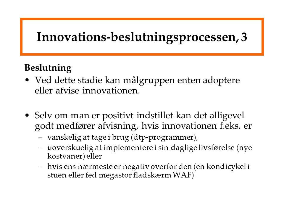 Innovations-beslutningsprocessen, 3