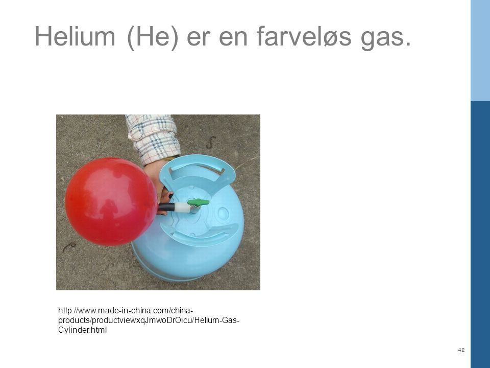 Helium (He) er en farveløs gas.