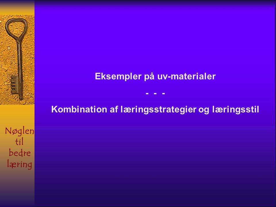 Eksempler på uv-materialer - - -