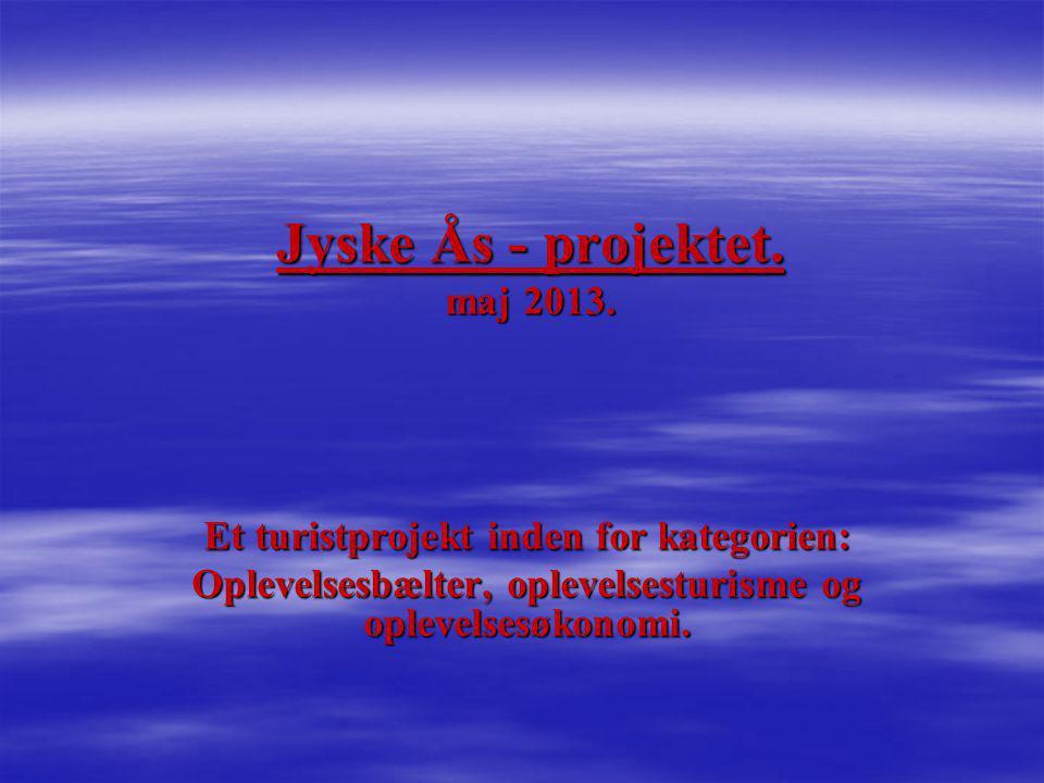 Jyske Ås - projektet. maj 2013.