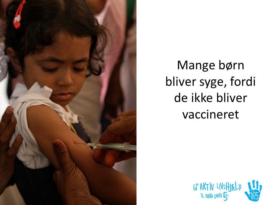 de ikke bliver vaccineret