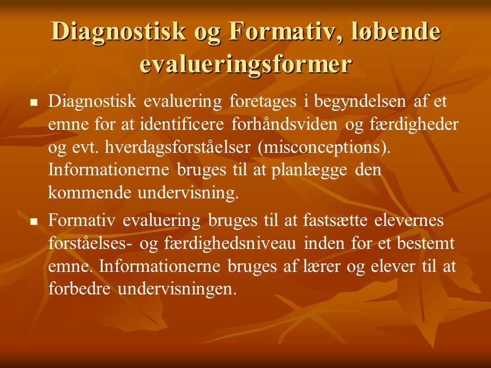Diagnostisk og Formativ, løbende evalueringsformer