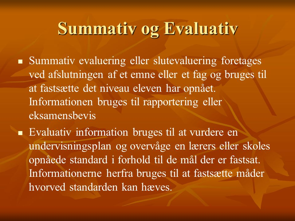 Summativ og Evaluativ
