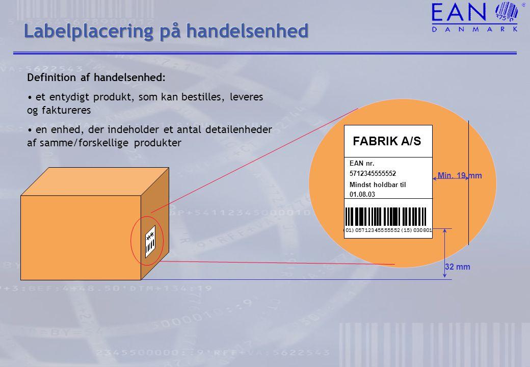 Labelplacering på handelsenhed