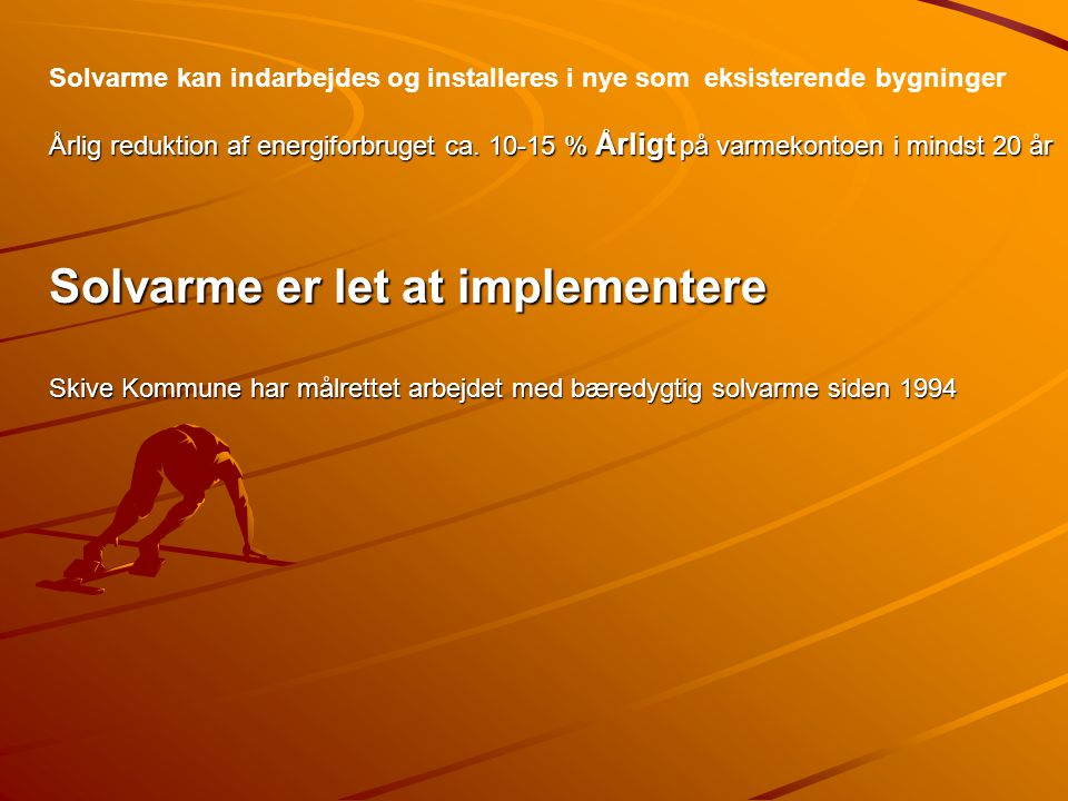 Solvarme er let at implementere