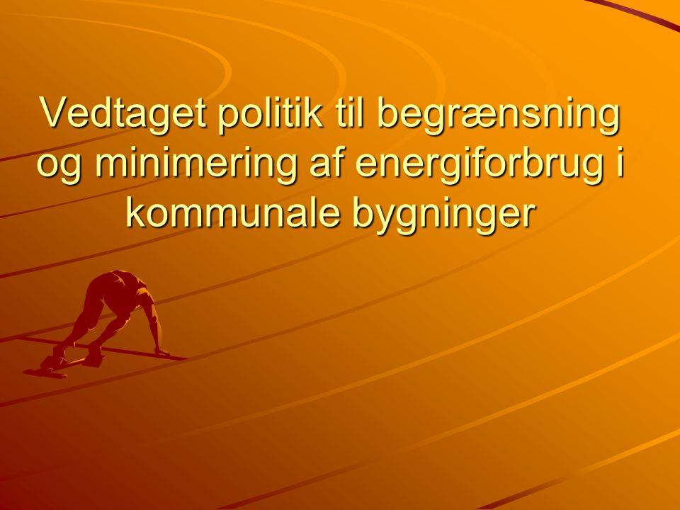 Vedtaget politik til begrænsning og minimering af energiforbrug i kommunale bygninger