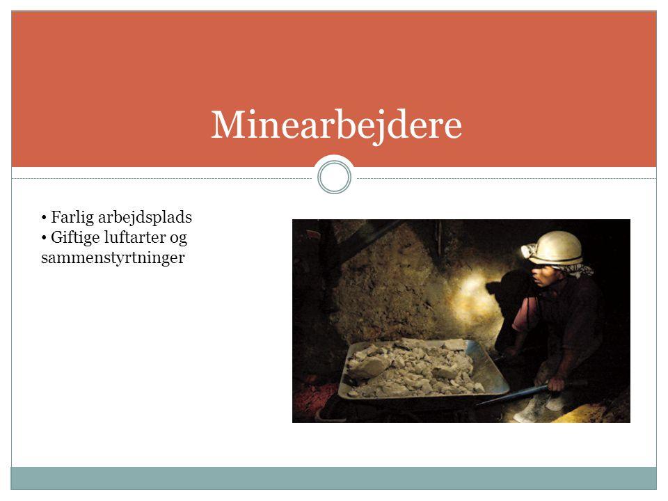 Minearbejdere Farlig arbejdsplads