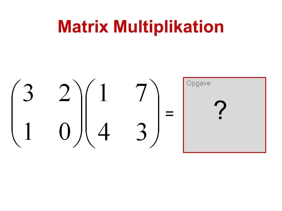 Matrix Multiplikation