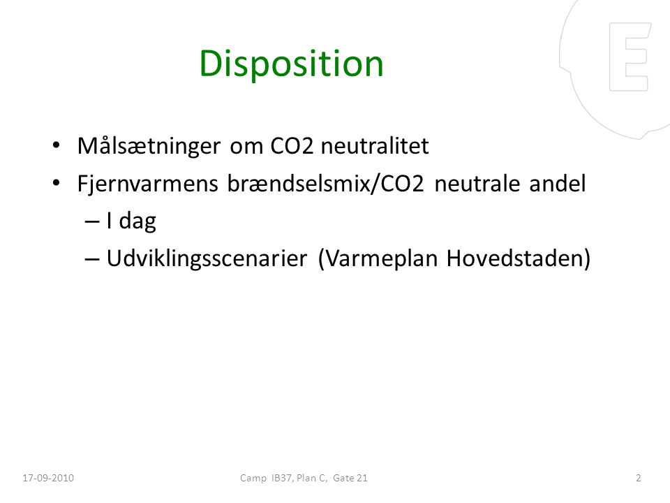 Disposition Målsætninger om CO2 neutralitet