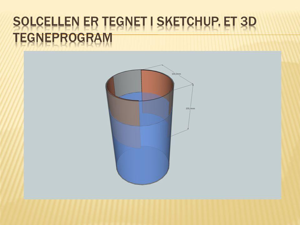 Solcellen er tegnet i Sketchup. Et 3d tegneprogram