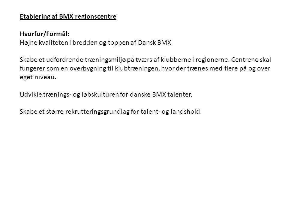 Etablering af BMX regionscentre