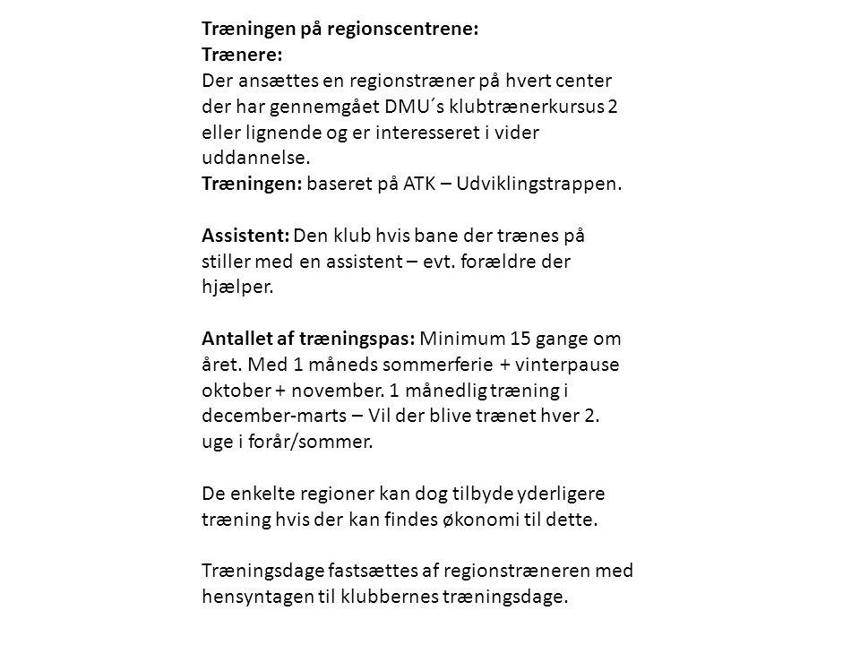 Træningen på regionscentrene: