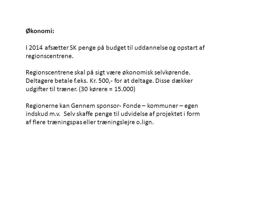 Økonomi: I 2014 afsætter SK penge på budget til uddannelse og opstart af regionscentrene.
