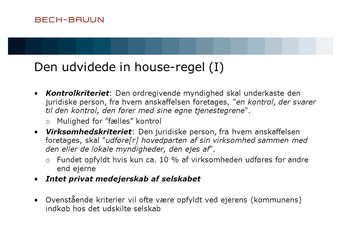 Den udvidede in house-regel (I)