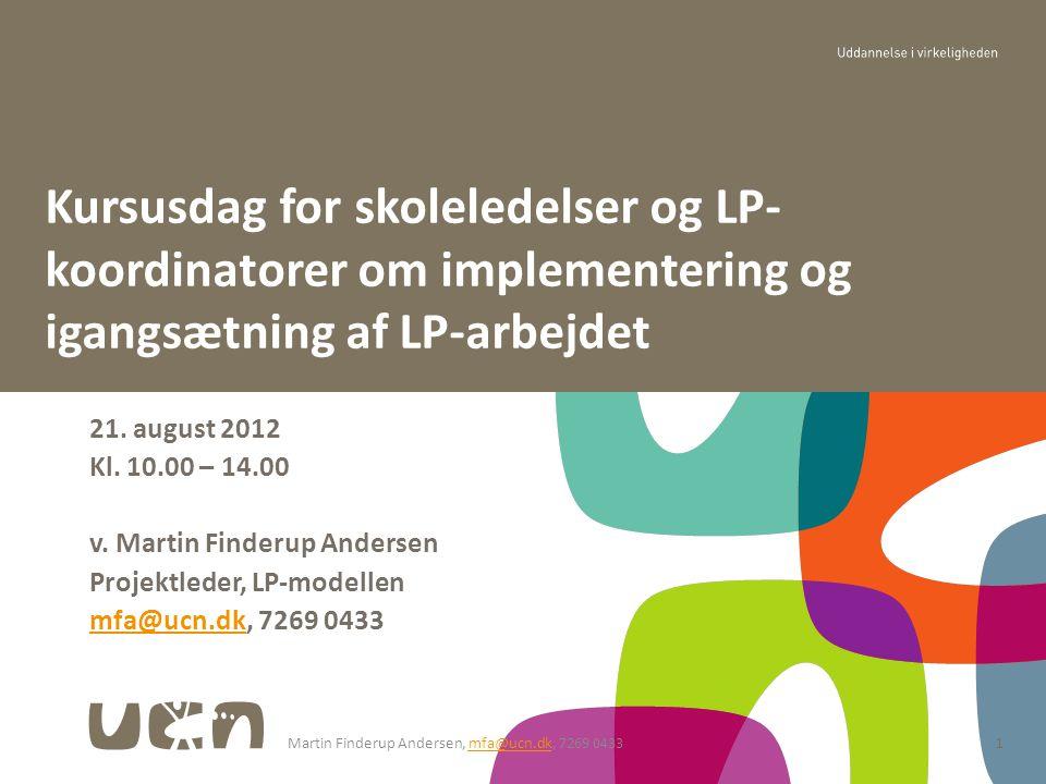 Kursusdag for skoleledelser og LP-koordinatorer om implementering og igangsætning af LP-arbejdet