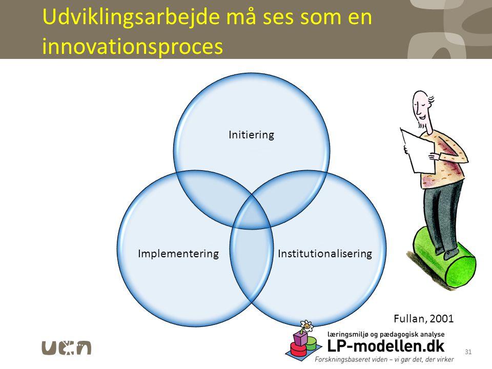Udviklingsarbejde må ses som en innovationsproces