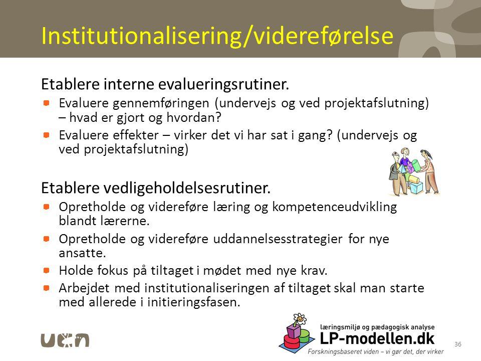 Institutionalisering/videreførelse