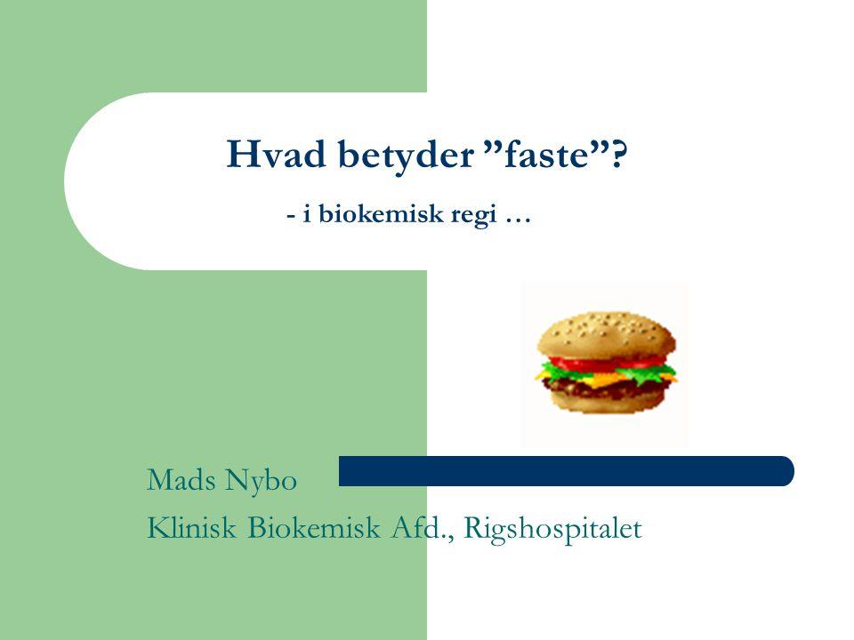 Mads Nybo Klinisk Biokemisk Afd., Rigshospitalet