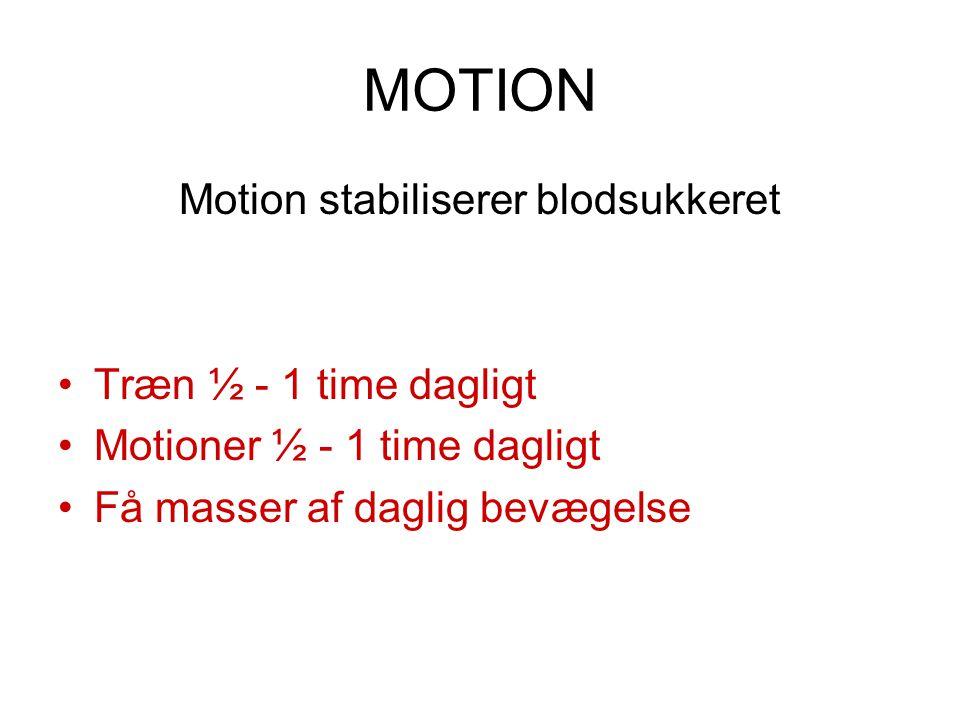 Motion stabiliserer blodsukkeret