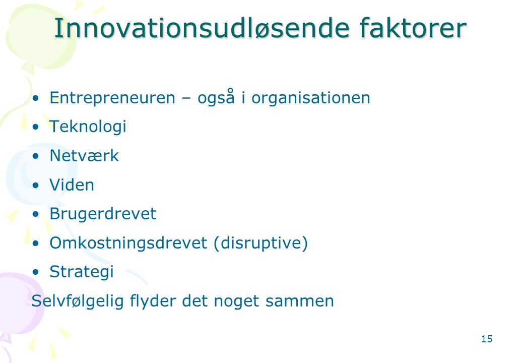 Innovationsudløsende faktorer