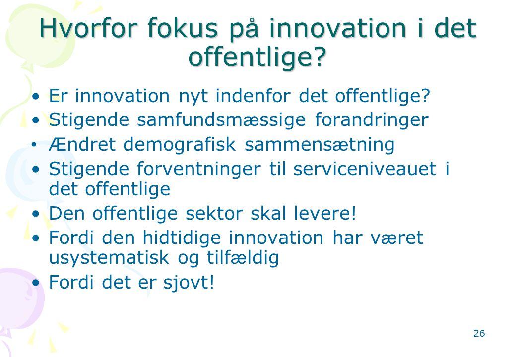Hvorfor fokus på innovation i det offentlige