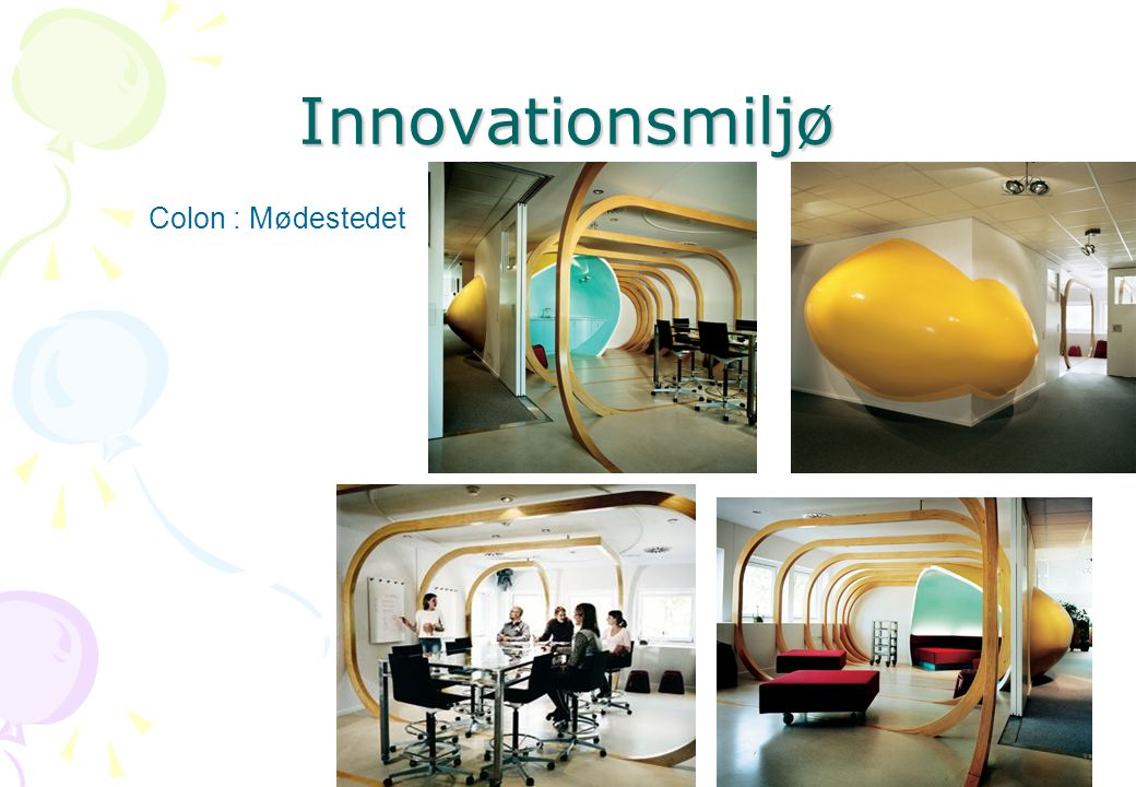 Innovationsmiljø Colon : Mødestedet