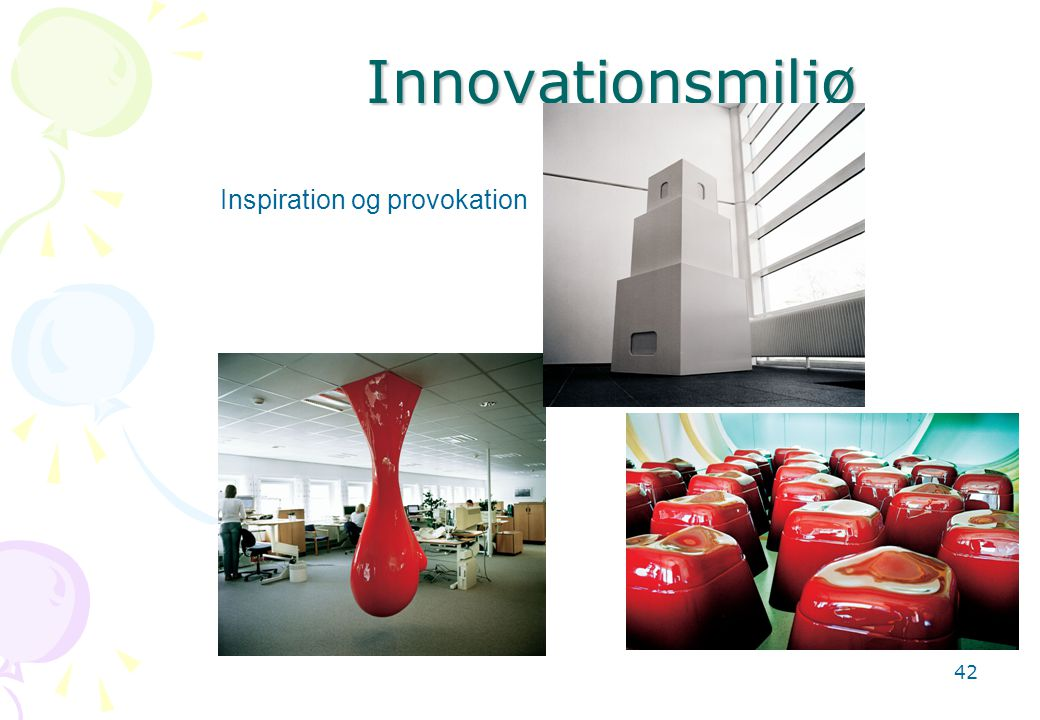 Innovationsmiljø Inspiration og provokation