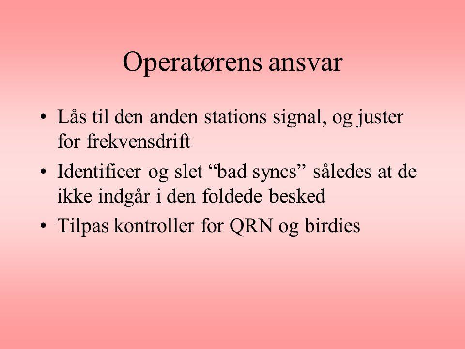 Operatørens ansvar Lås til den anden stations signal, og juster for frekvensdrift.