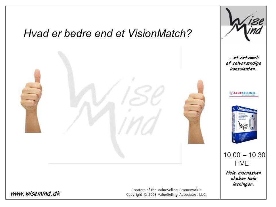 Hvad er bedre end et VisionMatch