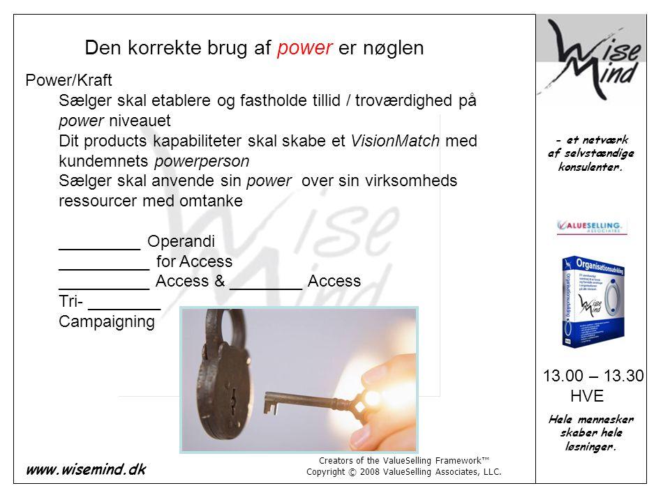 Den korrekte brug af power er nøglen