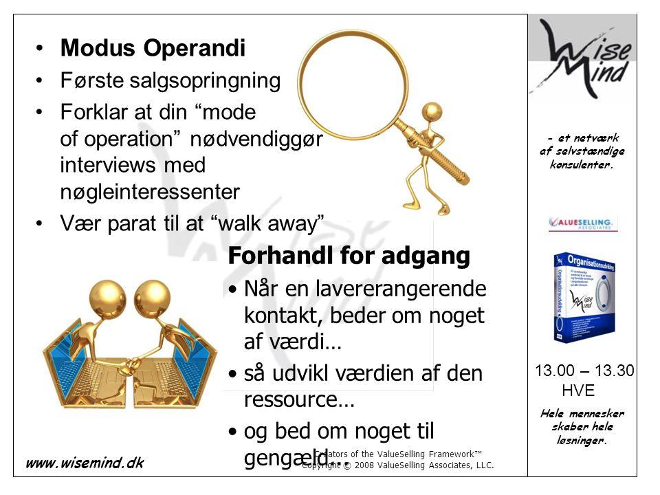 Modus Operandi Forhandl for adgang Første salgsopringning
