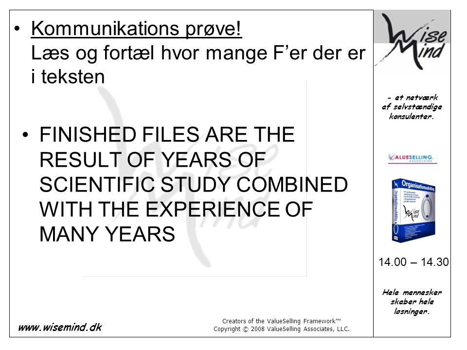Kommunikations prøve! Læs og fortæl hvor mange F'er der er i teksten