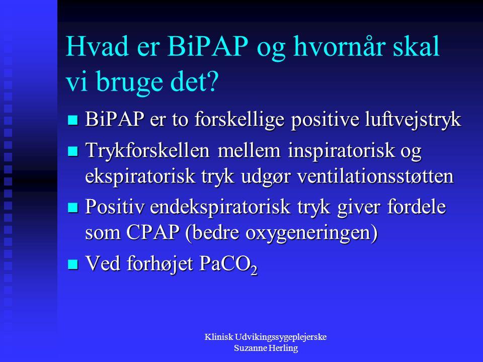 Hvad er BiPAP og hvornår skal vi bruge det