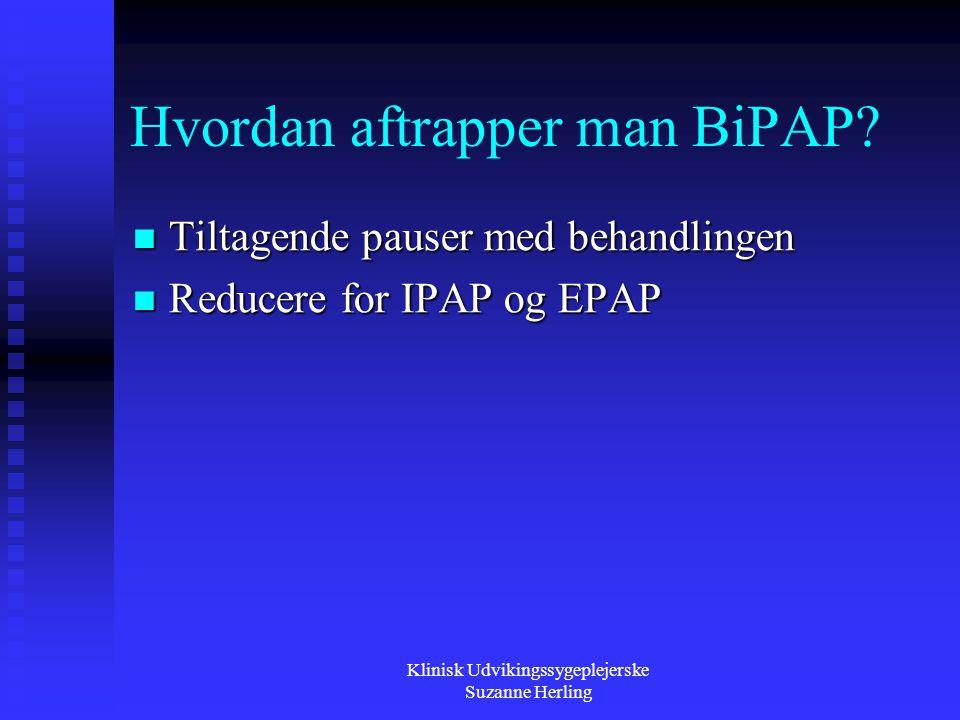 Hvordan aftrapper man BiPAP